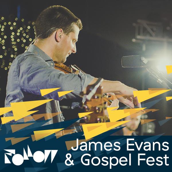 James Evans & GospelFest